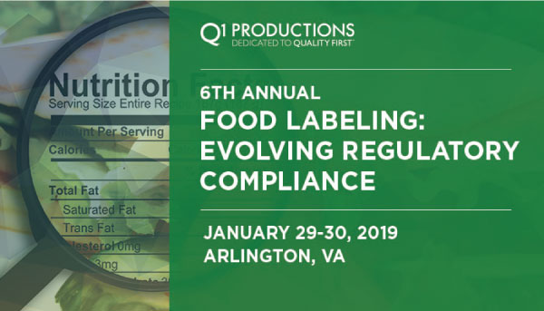 6TH ANNUAL FOOD LABELING: EVOLVING REGULATORY COMPLIANCE CONFERENCE