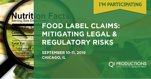 Food Label Claims: Intersection of Marketing, Legal & Regulatory Conference