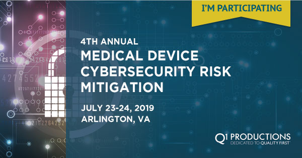 Texas Cybersecurity Events June 2020.5th Annual Medical Device Cybersecurity Risk Mitigation