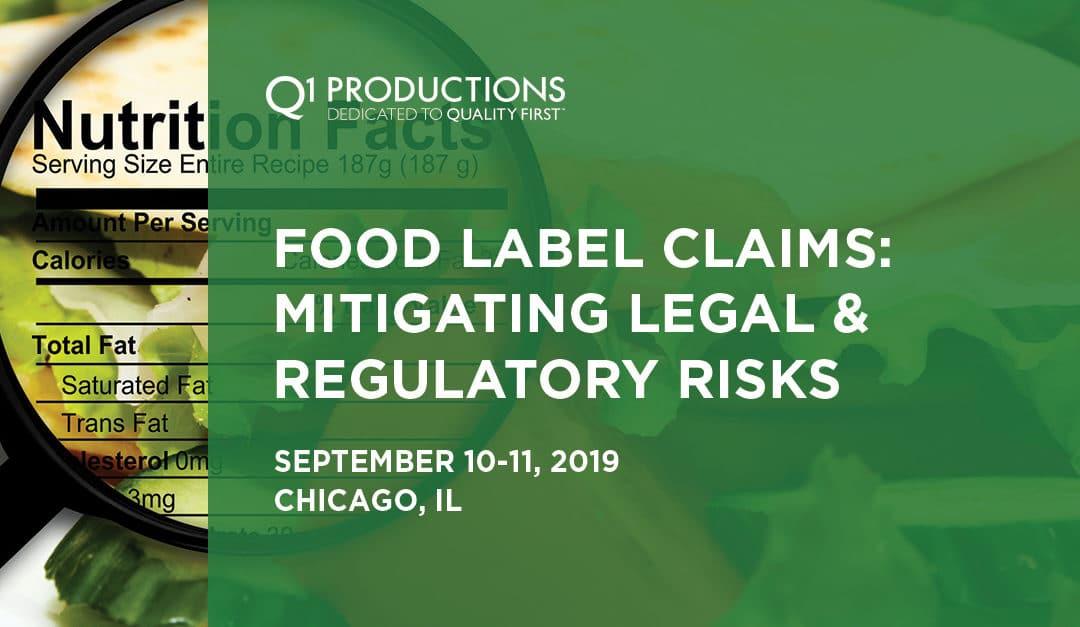 Food Label Claims: Mitigating Legal & Regulatory Risks Conference