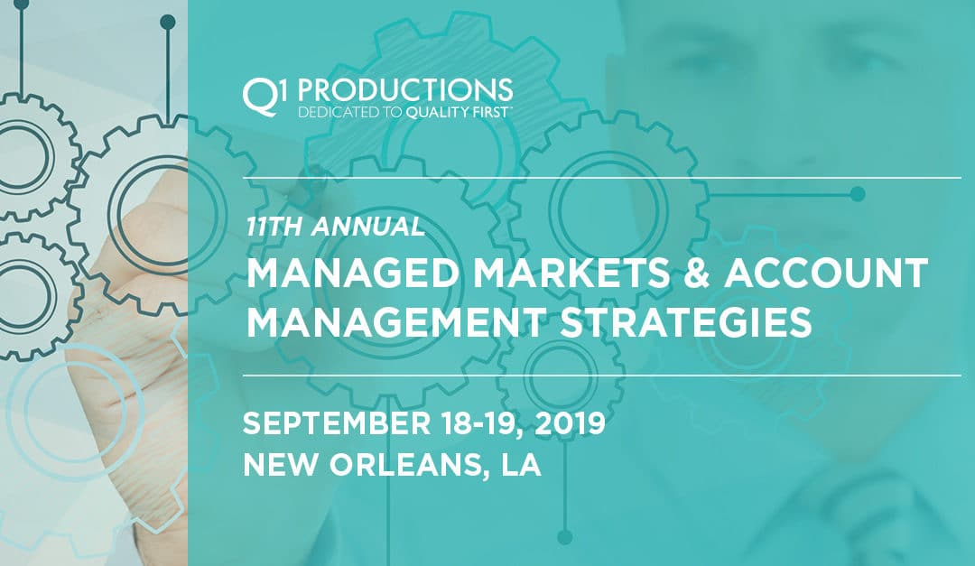 11th Annual Managed Markets and Account Management Strategies Conference