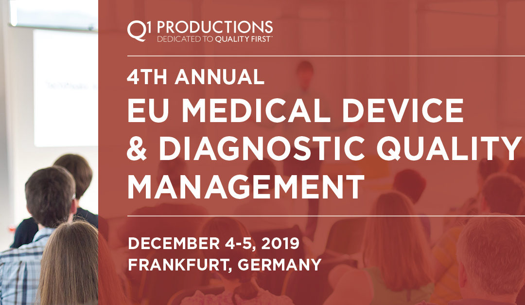 4th Annual EU Medical Device & Diagnostic Quality Management Conference