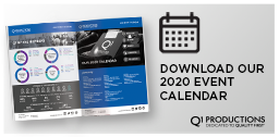 Q1 Productions 2020 Event Calendar