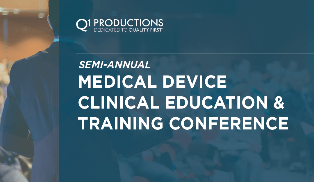 Semi-Annual Medical Device Clinical Training and Education Conference