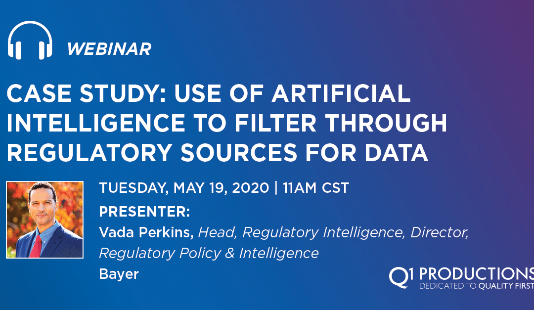 Webinar – Case Study: Use of Artificial Intelligence to Filter through Regulatory Sources for Data