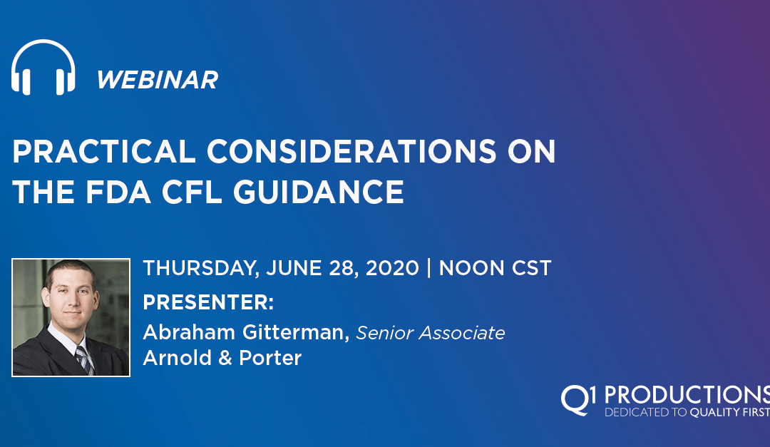 Practical Considerations on the FDA CFL Guidance
