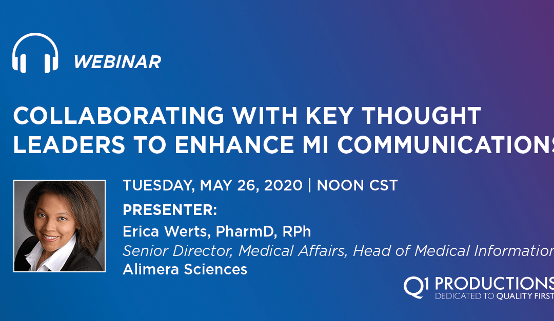 Collaborating with Key Thought Leaders to Enhance MI Communications