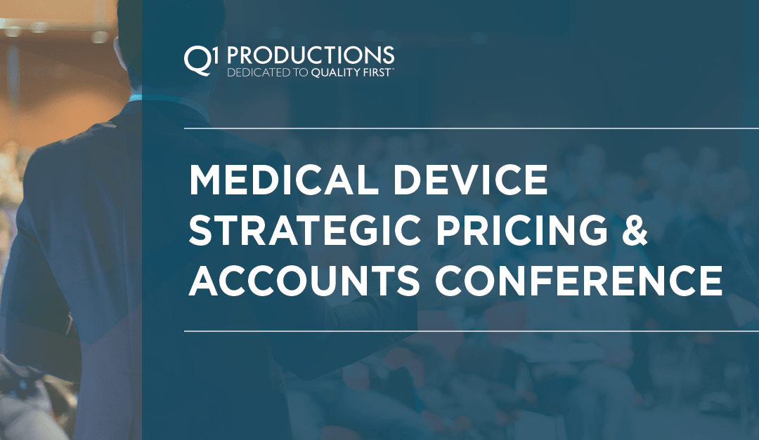 10th Annual Medical Device Strategic Pricing & Accounts Conference