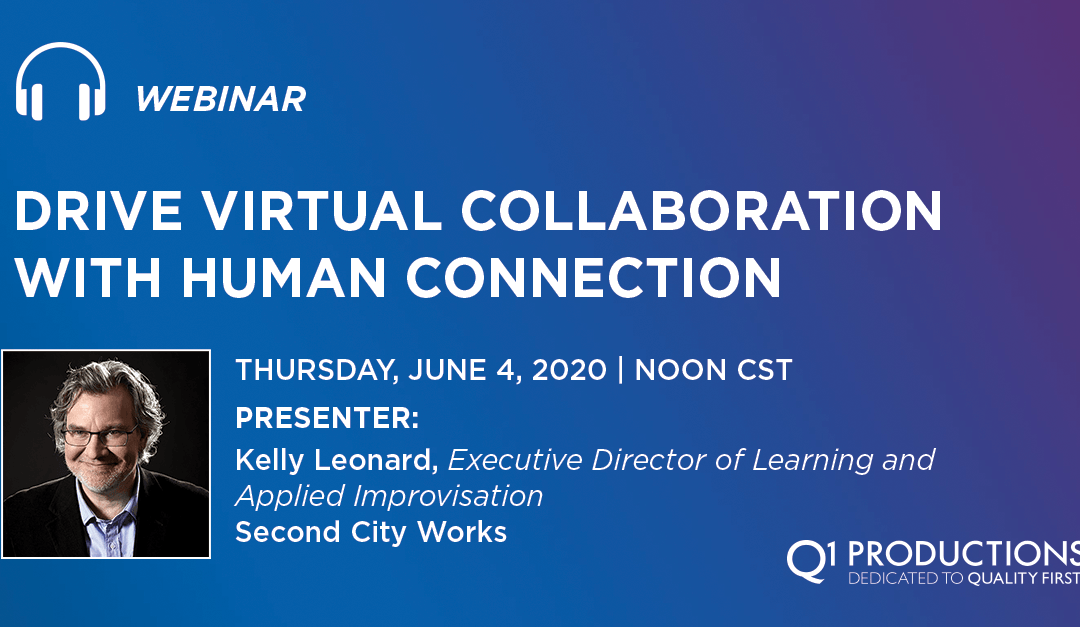 Drive Virtual Collaboration With Human Connection