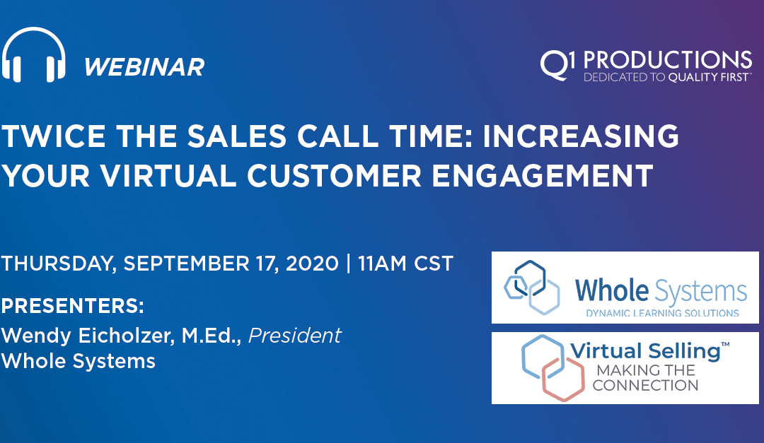 Twice the Sales Call Time: Increasing Your Virtual Customer Engagement