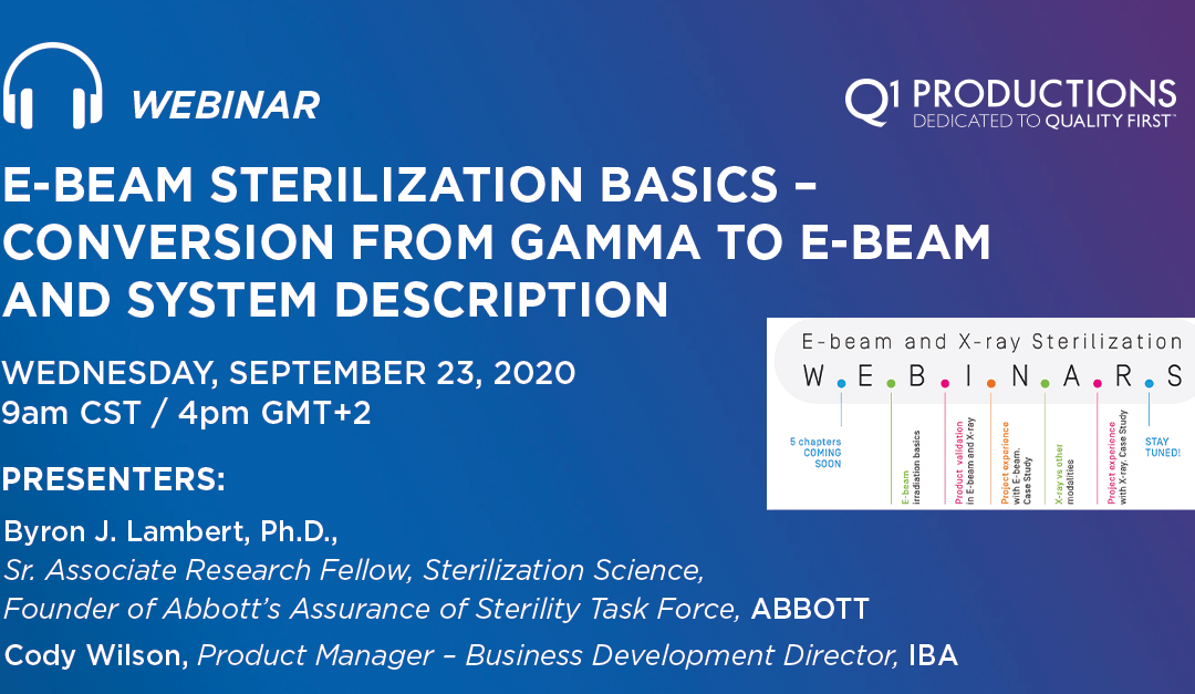 E-Beam Sterilization Basics – Conversion From Gamma to E-beam and System Description