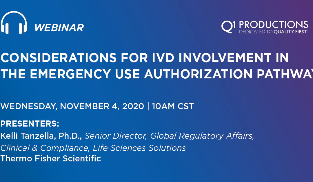 Considerations for IVD Involvement in the Emergency Use Authorization Pathway