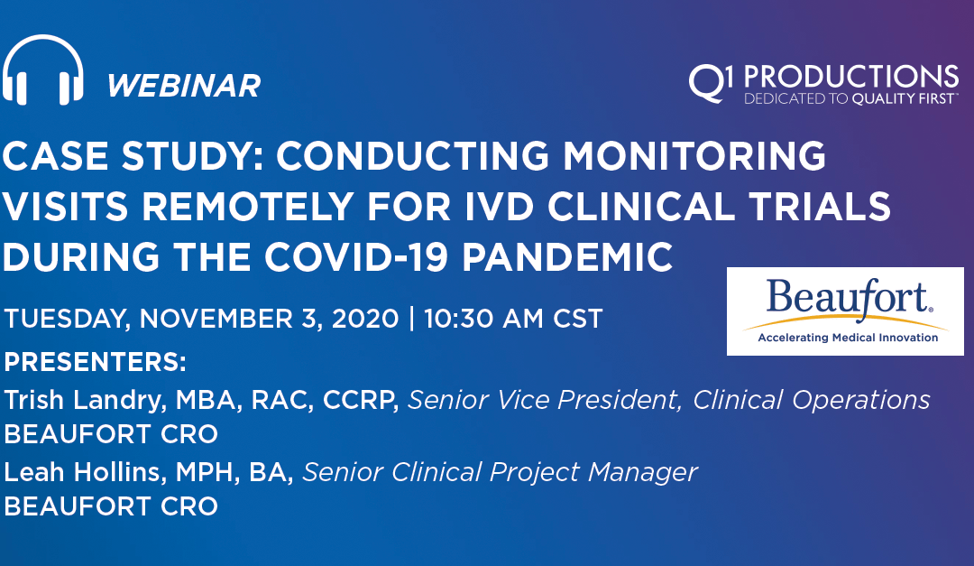 Case Study: Conducting Monitoring Visits Remotely for IVD Clinical Trials During the COVID-19 Pandemic
