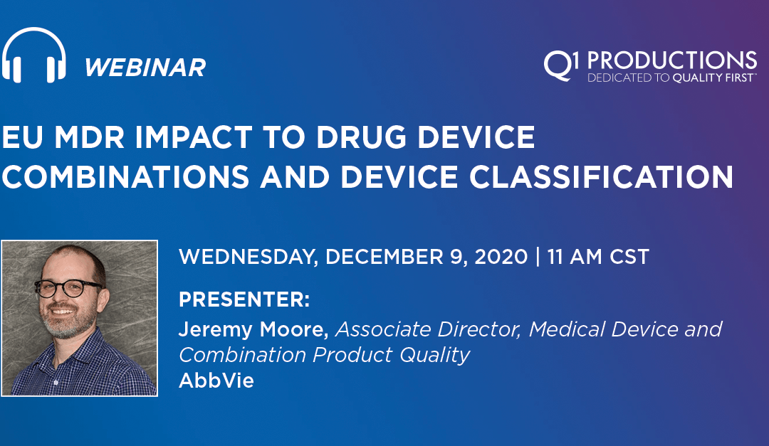 EU MDR IMPACT TO DRUG DEVICE COMBINATIONS AND DEVICE CLASSIFICATION