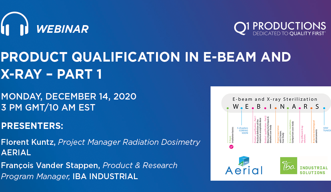 Product Qualification in E-beam and X-ray – Part 1