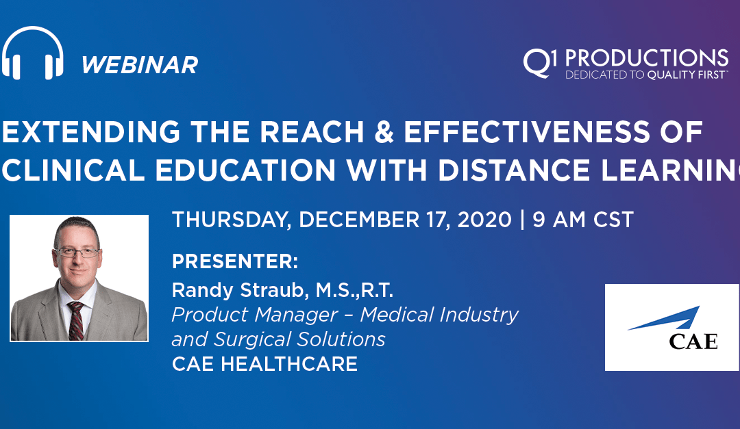 Extending the Reach & Effectiveness of Clinical Education with Distance Learning